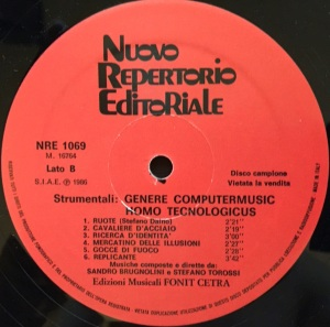 Sandro Brugnolini and Stefano Torossi - Strumentali - Genere computermusic - homo tecnologicus (1986) Fonit Cetra label B