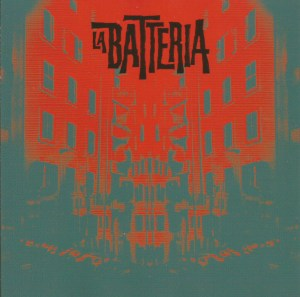 La Batteria (2015) Penny Records CD cover