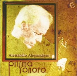 Alessandro Alessandroni -Prisma sonoro (2010 Reissue) Cometa Edizioni Musicali