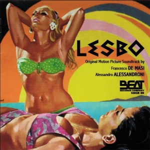 Francesco De Masi and Alessandro Alessandroni -Lesbo OST (2010 Reissue) Beat Records Company