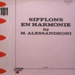 M. Alessandroni - Sifflons en harmonie (early 1970s) St Germain Des Près