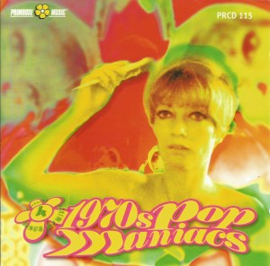 1970s Pop Maniacs (1999) Primrose Music