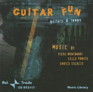 Piero Montanari, Lello Panico, and Enrico Solazzo - Guitar Fun: Guitars & Loops (200x) Rai Trade
