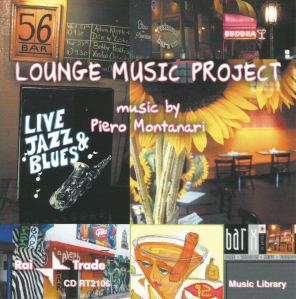 Piero Montanari - Lounge Music Project (2004) Rai Trade