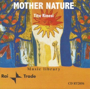 Tito Rinesi - Mother Nature (2000) Rai Trade