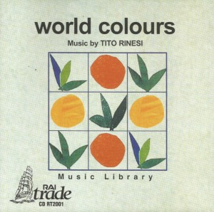 Tito Rinesi - World Colours (1999) Rai Trade