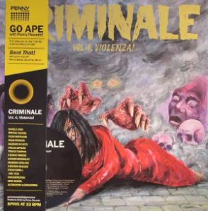 Criminale, Vol. 4 - Violenza! (2015) Penny Records