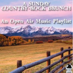 A Sunday Country-Rock Brunch: An Open Air Music Playlist (2015) ExtraBall Records
