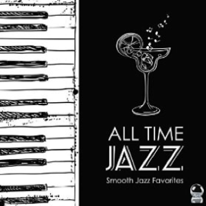 All Time Jazz - Smooth Jazz Favorites (2015) ExtraBall Records