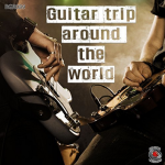 Federico Ferrandina and Stefano Torossi - Guitar Trip Around the World (2017) Flippermusic