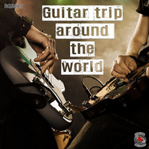 Federico Ferrandina and Stefano Torossi - Guitar Trip Around the World (2017) Red Globe Records