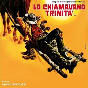 Franco Micalizzi - Lo chiamavano Trinita'... OST (2014 Reissue) SONOR