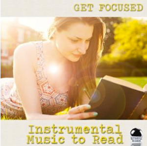 Get Focused: Instrumental Music to Read (2015) ExtraBall Records