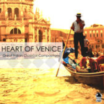 Heart of Venice - Great Italian Classical Compositions (2015) ExtraBall Records
