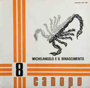 Stefano Torossi - Michelangelo e il rinascimento (1971) Canopo CNP 0058