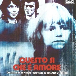 Stelvio Cipriani - Questo sì che è amore OST (2014 Reissue) Beat Records