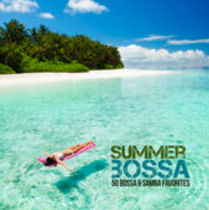 Summer Bossa: 50 Greatest Bossa & Samba Favorites (2015) GB Music