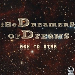 The Dreamers of Dreams - Ask To Star (2015) ExtraBall Records