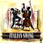 Various Artists - Italian Swing: Jazz, Beebop & Swing Mood Music (2017) ExtraBall Records