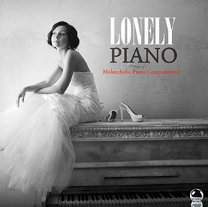 Various Artists - Lonely Piano: Melancholic Piano Compositions (2017) ExtraBall Records