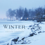 Winter White Peace: Chilled Landscape (2015) Relaxing Music