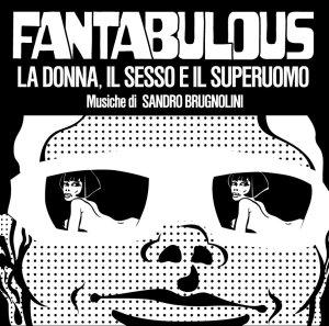 Sandro Brugnolini - Fantabulous OST (2015 Reissue) (1968) Four Flies Records