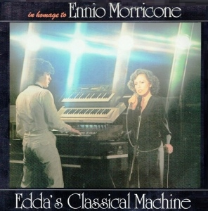 Edda's Classical Machine - In Homage to Ennio Moriccone (1983) CAM