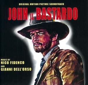 John Il Bastardo (2006 Remaster) (1967) GDM