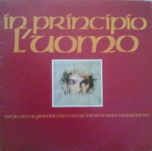 Maurizio Caporilli and Giacomo Dell'Orso - In principio l'uomo (1979) Edizioni Paoline
