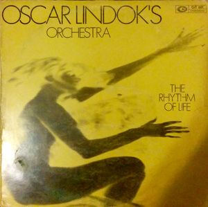Oscar Lindok's Orchestra - The Rhythm Of Life (1972) CAM