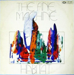 The Fine Machine - Habitat (1972) CAM Records