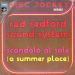 """Red Redford Sound System - """"Scandalo al sole (A Summer Place)"""" / """"Wind"""" (1975) Columbia"""