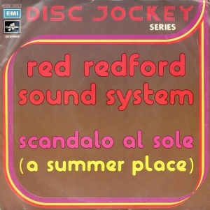 "Red Redford Sound System - ""Scandalo al sole (A Summer Place)"" / ""Wind"" (1975) Columbia"