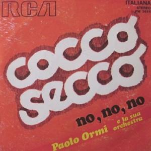 Paolo Ormi e la sua orchestra - Cocco secco (1972) RCA