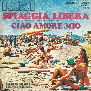 """Paolo Ormi e la sua orchestra - """"Spiaggia libera"""" / """"Ciao amore mio (Sundown)"""" (1971) RCA"""