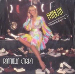 Raffaella Carra' - Fatalita' (1978) Hispavox