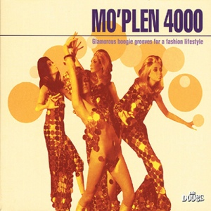 Various Artists - Glamorous Boogie Grooves For A Fashion Lifestyle (2001) Mo'Plen 4000