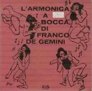 Franco De Gemini - L'armonica a bocca (1974) Beat Records