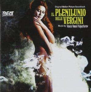 Vasco Vassil Kojucharov - Il plenilunio delle vergini (2013 Reissue) Beat Record Company (1973)