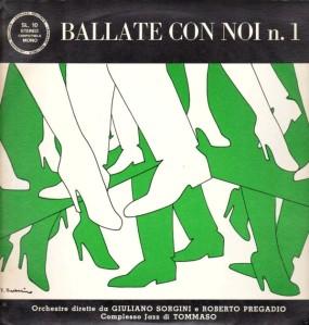 Giuliano Sorgini e Roberto Pregadio and Complesso di Tommaso - Ballate con noi n. 1 (1969) Leonardi