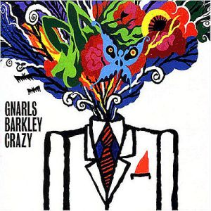 "Gnarls Barkley - ""Crazy"" (2005) Downtown Records-Warner Music"
