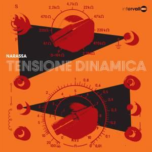 Narassa - Tensione dinamica (2016 Reissue) Intervallo (1973)