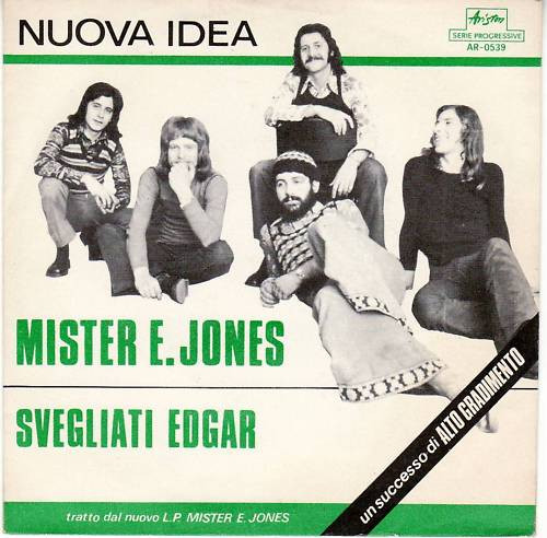 "Nuova Idea - ""Mister E. Jones"" - ""Svegliati Edgar"" (1972) Ariston cover"