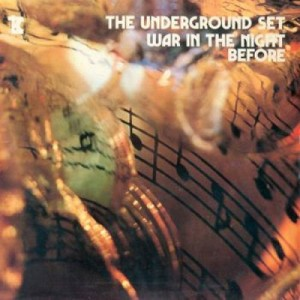 The Underground Set - War In The Night Of War (1971) Tickle