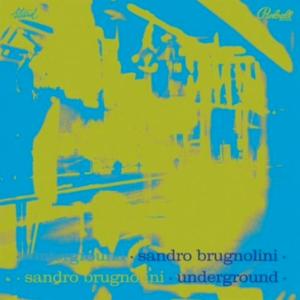 Sandro Brugnolini - Underground (2012 Reissue) Pinball Music (1970)