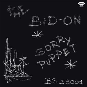 The Bid-On - Sorry Puuper (2015 Cinedelic Reissue) BIS Record (1972)