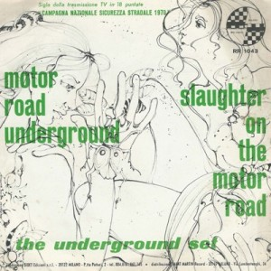 "The Underground Set - ""Motor Road Underground"" : ""Slaughter On The Motor Road"" (1970) Radio Records back"
