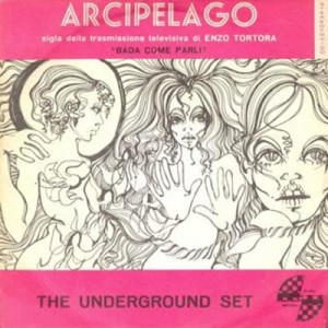"The Underground Set - Orchestra Gian Piero Reverberi - ""Arcipelago"" : ""La filibusta"" (1970) Radio Records"
