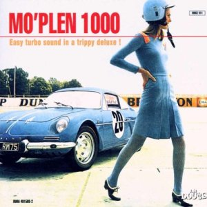 Various Artists Mo'Plen 1000 - Easy Turbo Sound In A Trippy Deluxe! (1998) La Douce