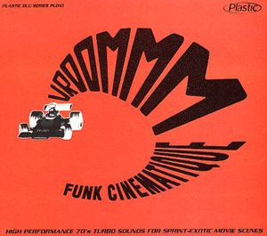 Various Artists - Vroommm - Funk Cinematique (2001) Plastic Records